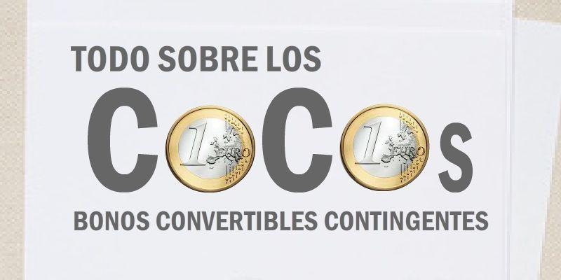 Los CoCos son un tipo de bono convertible. Generalmente, son unos bonos h